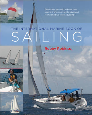 The International Marine Book of Sailing By Robinson, Robby