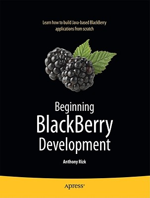 Beginning Blackberry Development By Rizk, Anthony